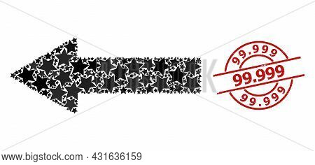 Left Arrow Star Mosaic And Grunge 99.999 Seal. Red Stamp With Grunge Texture And 99.999 Phrase Insid