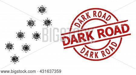 Virus Trace Star Pattern And Grunge Dark Road Seal Stamp. Red Seal With Rubber Surface And Dark Road