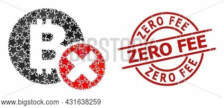Reject Bitcoin Star Pattern And Grunge Zero Fee Seal Stamp. Red Seal With Scratched Texture And Zero