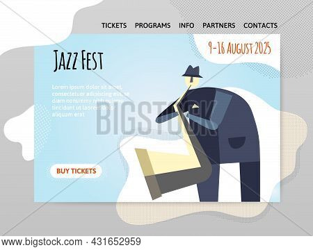 Jazz Festival, Music Concert. A Man Playing The Saxophone. Vector Illustration, Design Template Of W