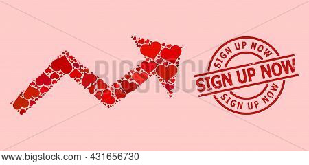 Rubber Sign Up Now Stamp, And Red Love Heart Collage For Growing Trend Arrow. Red Round Stamp Contai