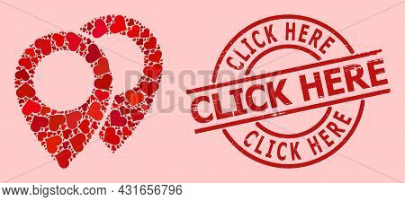 Grunge Click Here Stamp Seal, And Red Love Heart Collage For Map Markers. Red Round Stamp Seal Inclu