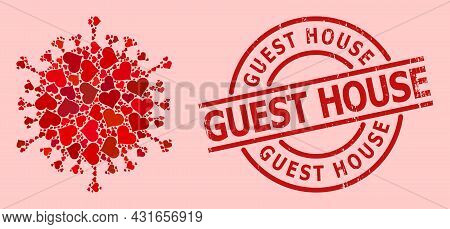 Scratched Guest House Stamp, And Red Love Heart Collage For Covid Virus. Red Round Stamp Contains Gu