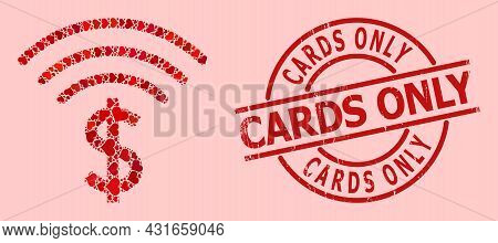 Rubber Cards Only Badge, And Red Love Heart Mosaic For Dollar Emission. Red Round Seal Has Cards Onl