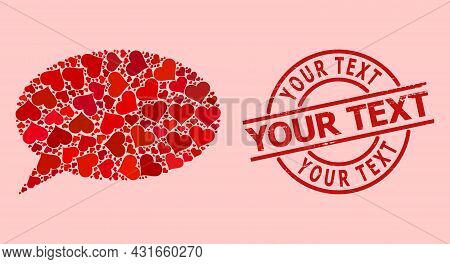 Grunge Your Text Stamp Seal, And Red Love Heart Collage For Chat Cloud. Red Round Stamp Seal Contain
