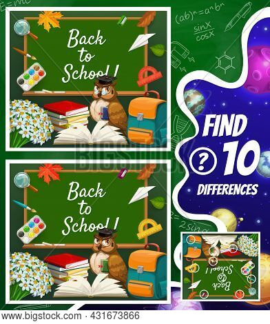 Find Differences Maze, Cartoon Space Planets, Schoolbag, Blackboard, Owl And School Stationery. Vect