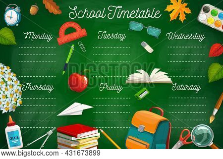 Education Timetable With School Stationery, Schoolbag, Textbooks And Autumn Leaves. Vector Class Sch