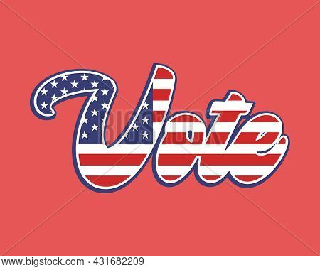 Vote Election Sign, Midterm Presidential Voting Banner With Red Background, Republican Candidate, Po