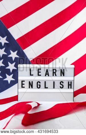 American Flag. Lightbox With Text Learn English Flag Of The United States Of America. July 4th Indep