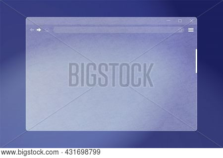 Internet Browser Window Interface Of Translucent Frosted Glass. Ground Glass Web Browser Frame