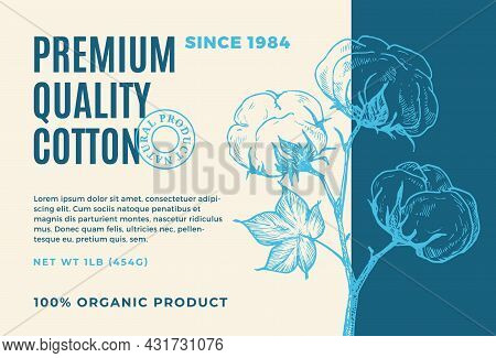Organic Cotton Abstract Vector Product Label Design. Modern Typography And Hand Drawn Cotton Plant B