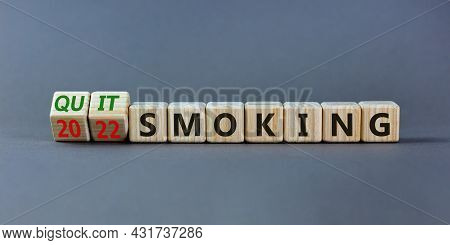 Quit Smoking 2022 New Years Resolution Symbol. Turned Wooden Cubes With Words '2022 Quit Smoking'. B
