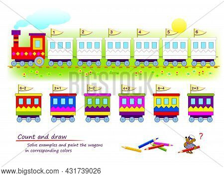 Count And Draw. Math Education For Children. Solve Examples And Paint The Wagons In Corresponding Co