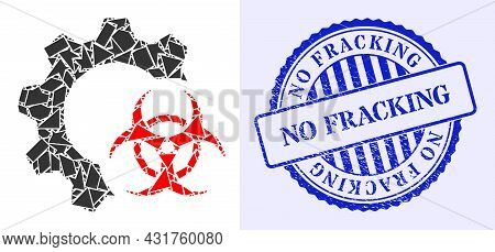 Spall Mosaic Biohazard Industry Icon, And Blue Round No Fracking Textured Stamp Seal With Word Insid
