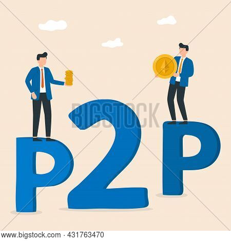 Peer To Peer Payments. Two Businessman Interacting With Each Other. Cryptocurrency Virtual Transacti