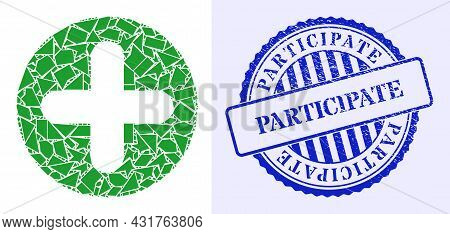 Debris Mosaic Veterinary Plus Icon, And Blue Round Participate Grunge Stamp Seal With Word Inside Ro