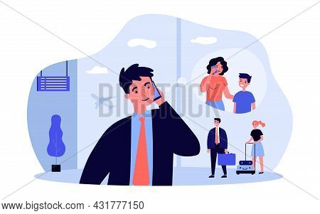Man Calling His Family From Airport. Flat Vector Illustration. Young Man Talking To His Wife And Son