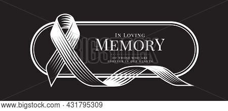 In Loving Memory Of Those Who Are Forever In Our Hearts Text In Oval Border Frame With Abstract Line