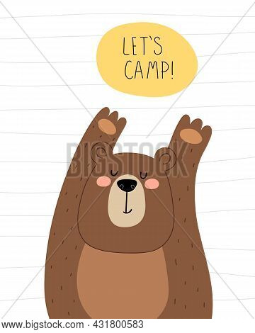 Lets Camp. Cartoon Bear, Hand Drawing Lettering, Decor Elements. Flat Style, Colorful Vector For Kid