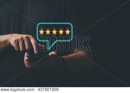 Customer Experience, Best Excellent Services Rating For Satisfaction Businessman Or Client Using A S
