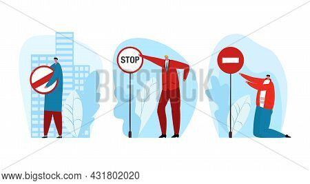 Restriction Stop Sign, Vector Illustration. Man People Character Hold Warning Plate With Restricted