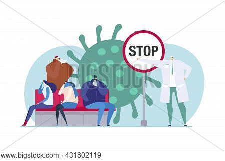 Stop Virus Infection, Vector Illustration. Doctor Encourage Sick People Character To Prevent Disease