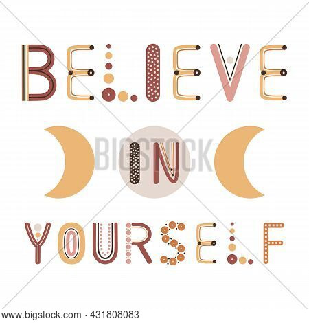 Believe In Yourself Quote. Boho Wall Decor Prints With Rainbow Letters. Encouragement, Support Cards