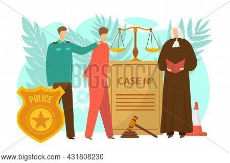 Justice By Law Concept, Vector Illustration. Police Officer Person Character Lead Criminal Man To Ju