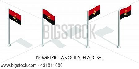 Isometric Flag Of Angola In Static Position And In Motion On Flagpole. 3d Vector