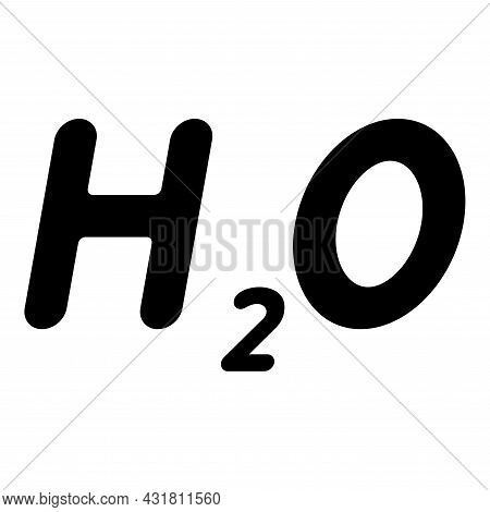 Chemical Formula H2o Water Icon Black Color Vector Illustration Flat Style Simple Image