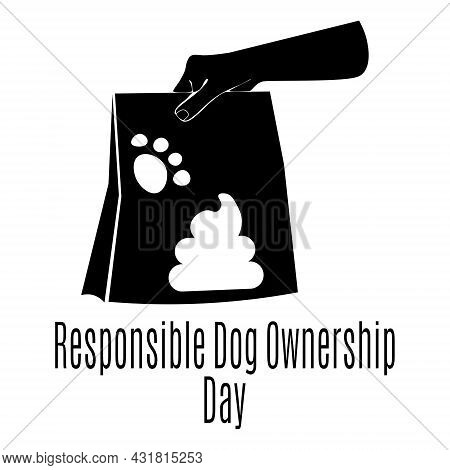 Responsible Dog Ownership Day, Idea For A Banner Or Poster, Clean Up After Your Pet Vector Illustrat