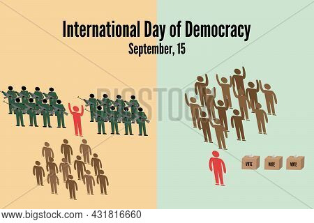 Composition Of Democrtic Or Anti Democratical Ruling. International Day Of Democracy Concept . Vecto