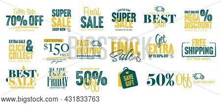 Sale And Mega Discount Sticker, Fast Delivery Label Set. Best Marketing Offer With Final Extra Sale