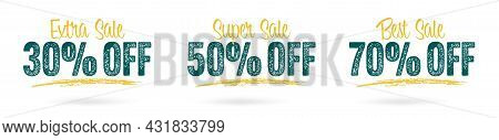 30, 50 And 70 Percent Off Best Extra Super Sale Sticker. Discount Promotion Special Tag Set With Gru