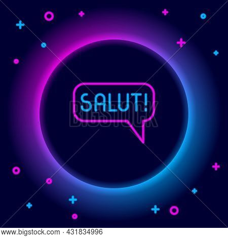 Glowing Neon Line Salut In Different Languages Icon Isolated On Black Background. Speech Bubbles. Co