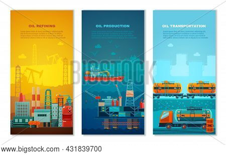 Petroleum Industry Vertical Banners Set With Manufacture Extracting Platform Truck And Cisterns At R