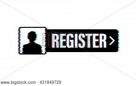 Blue Banner Register Now. Glitch Icon. Vector Stock Illustration.