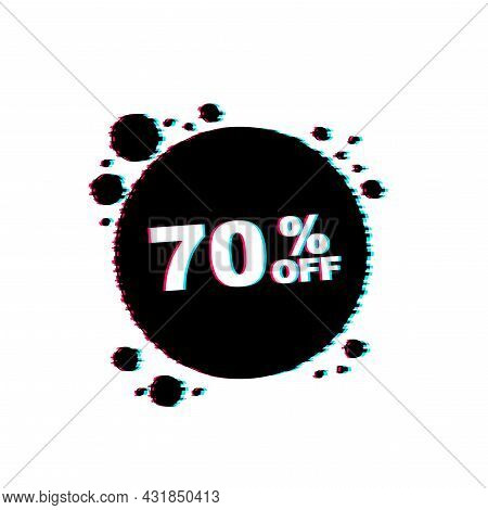 70 Percent Off Sale Discount Banner. Discount Offer Price Tag. Glitch Icon. 70 Percent Discount Prom