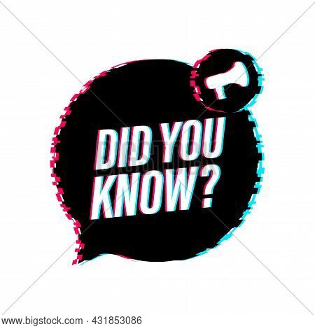 Did You Know Megaphone Label. Glitch Icon. Vector Stock Illustration.