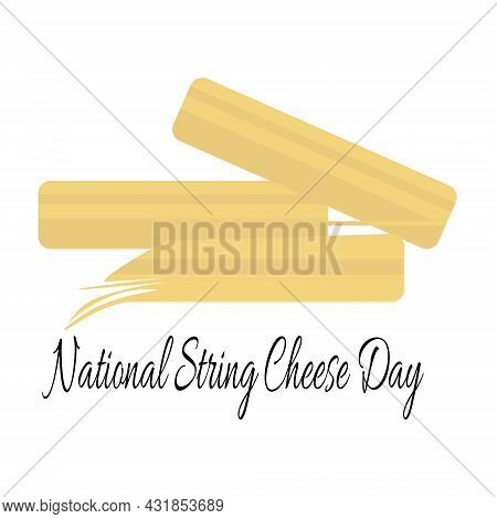 National String Cheese Day, Idea For A Postcard Or Menu Decoration, Cheese Strings A Few Pieces Vect