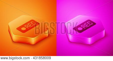 Isometric Record Button Icon Isolated On Orange And Pink Background. Rec Button. Hexagon Button. Vec