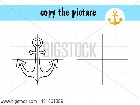 Draw The Anchor Using The Example. Children S Mini-game On Paper. Copy The Picture Using Grid Lines,