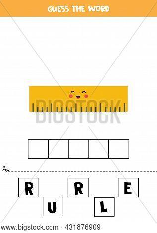 Spell The Word Ruler. Vector Illustration Of Yellow Ruler. Spelling Game For Kids.