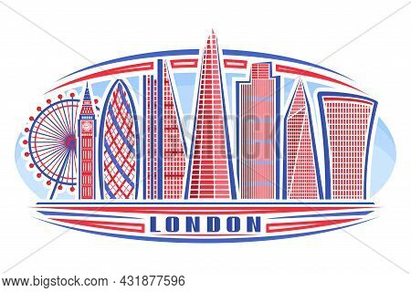 Vector Illustration Of London, Horizontal Poster With Linear Design Famous London City Scape On Day