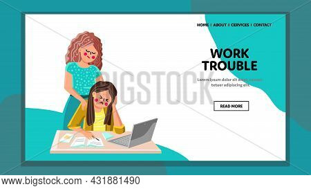 Work Trouble Has Woman Employee In Office Vector. Disappointed Businesswoman With Work Trouble Sitti