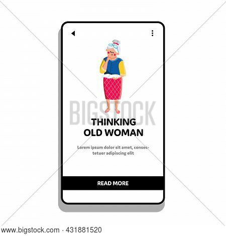 Thinking Old Woman Senior Looking Away Vector. Thinking Old Woman Grandmother About Health Or Retire