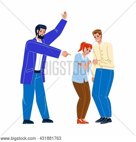 Boss Aggression And Negative In Office Vector. Man Aggressive Screaming At Employees Boy And Girl At