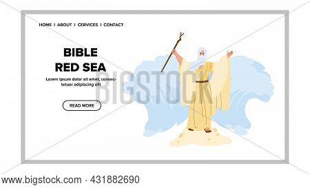 Bible Red Sea Moses Prepare Way For Jews Vector. Bible Red Sea Religious Man With Stick Doing Miracl