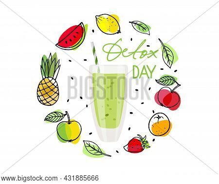 Fruit Sketch Wrearh With Smoothie Glass And Detox Day Text. Glass With Green Liquid Surrounded By Fr