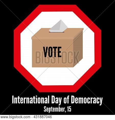 Vote For Justice And Democratic Ruling. International Day Of Democracy Concept . Vector Illustration